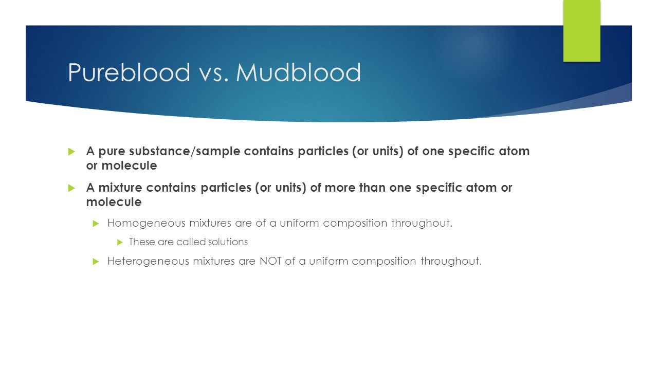 Pureblood vs.