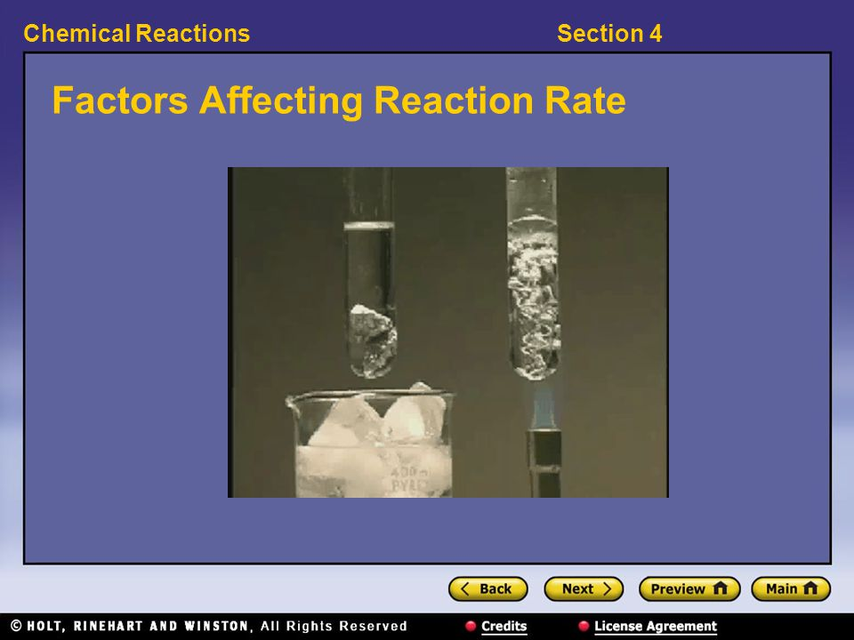 Section 4Chemical Reactions Factors Affecting Reaction Rate