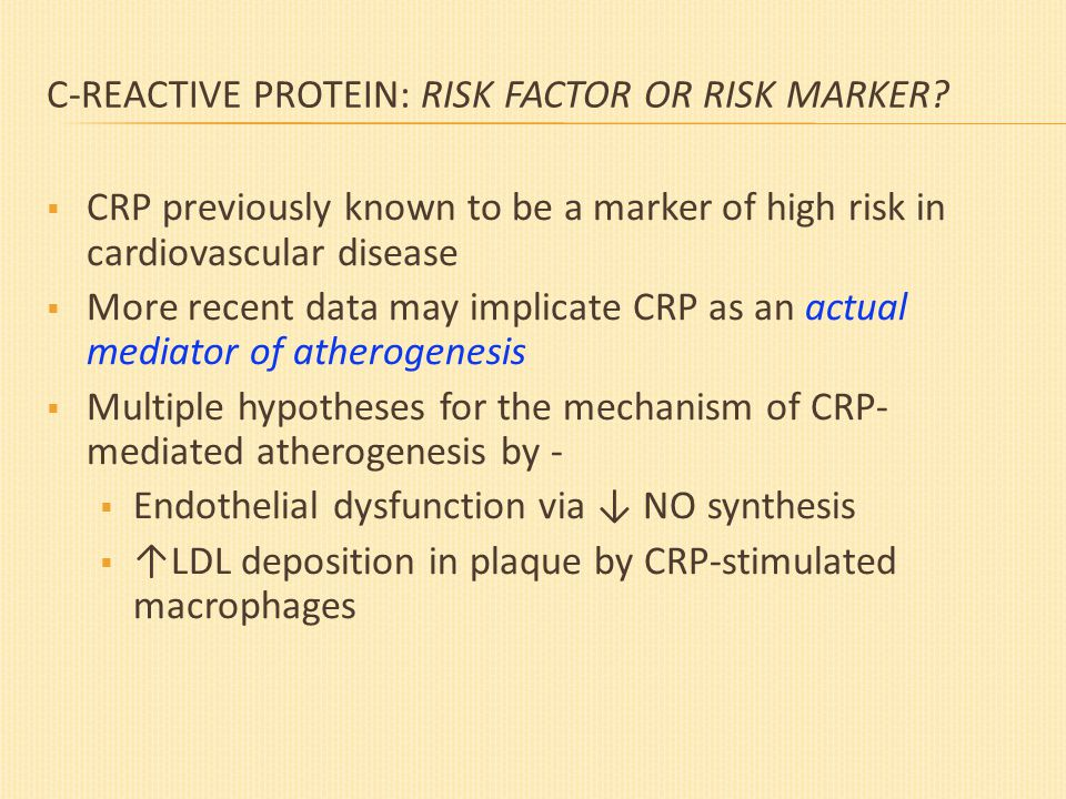C-REACTIVE PROTEIN: RISK FACTOR OR RISK MARKER.