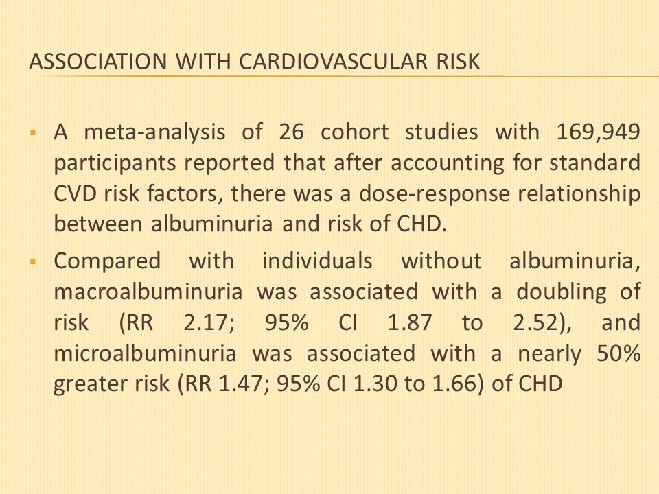 ASSOCIATION WITH CARDIOVASCULAR RISK  A meta-analysis of 26 cohort studies with 169,949 participants reported that after accounting for standard CVD