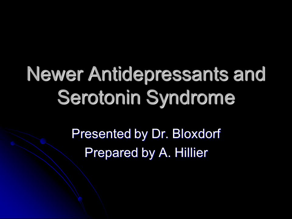Selective Serotonin Receptor Inhibitors Acute Overdose Acute Overdose High therapeutic-to-toxic ratio High therapeutic-to-toxic ratio Fatalities uncommon Fatalities uncommon 50% of overdoses remain asymptomatic 50% of overdoses remain asymptomatic Most symptoms similar to adverse event profile Most symptoms similar to adverse event profile Less frequent Less frequent ▪ Agitation ▪ Hallucinations ▪ Seizures ▪ Hypertension ▪ Hypotension ▪ Widened QRS ▪ Prolonged QTc