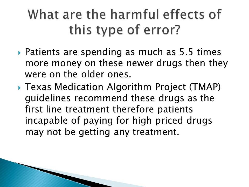  Patients are spending as much as 5.5 times more money on these newer drugs then they were on the older ones.