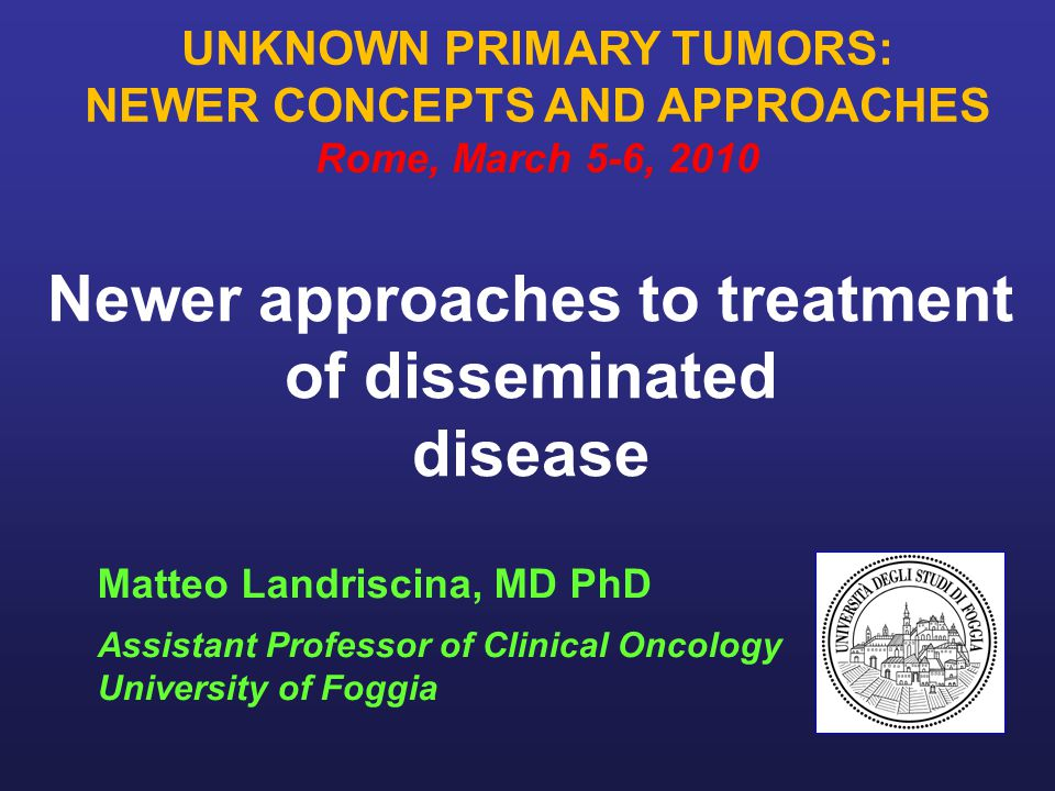 DEFINITION Carcinoma of unknown primary (CUP) is a biopsy- proven metastatic malignant tumor whose primary site can not be identified during pretreatment evaluation including: 1.Thorough history and physical exam 2.Laboratory and radiographic studies 3.Detailed histological evaluation