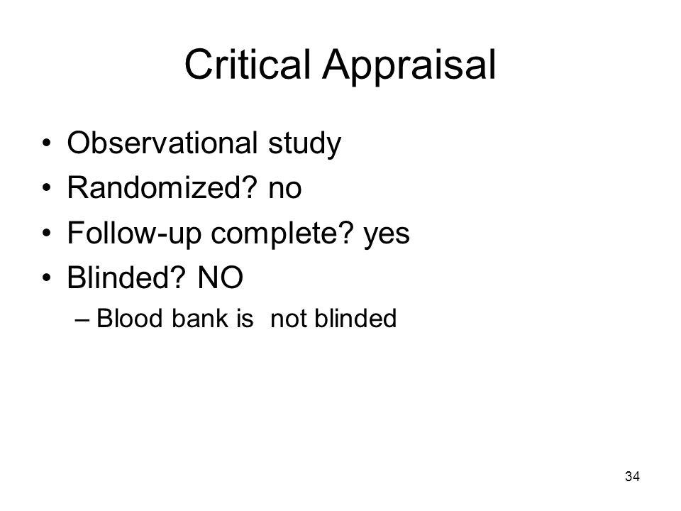 34 Critical Appraisal Observational study Randomized.