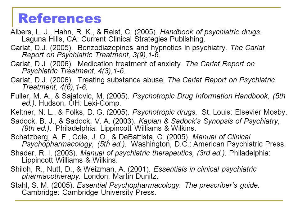 References Albers, L.J., Hahn, R. K., & Reist, C.