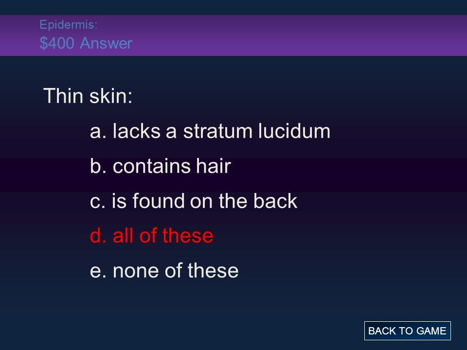 Epidermis: $500 Question Cyanosis, blue tinted skin, is caused by this: a.