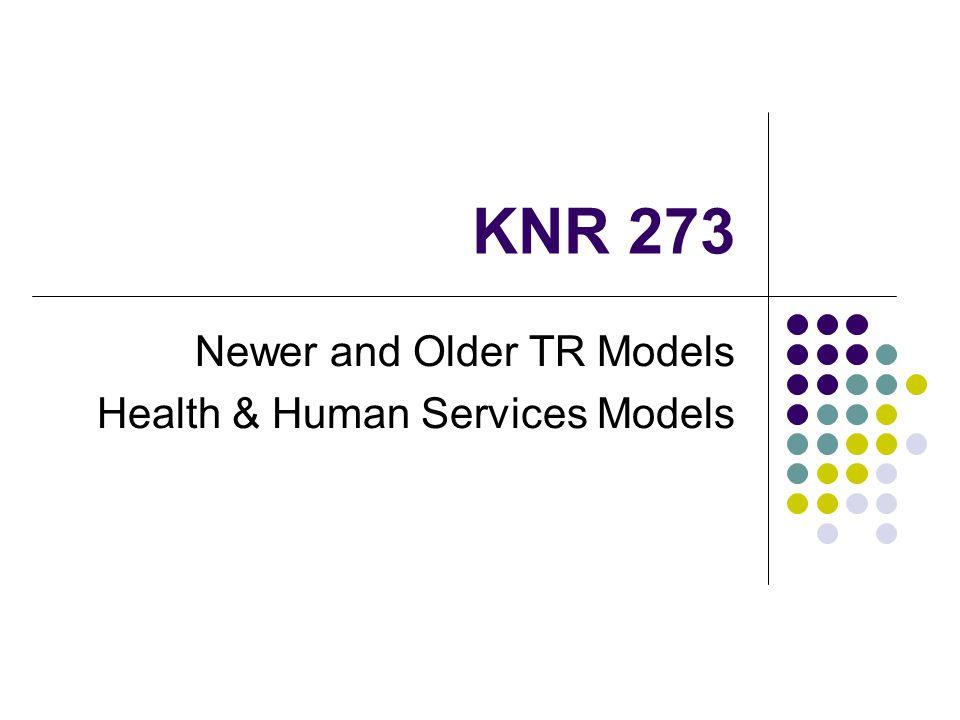 KNR 273 Newer and Older TR Models Health & Human Services Models