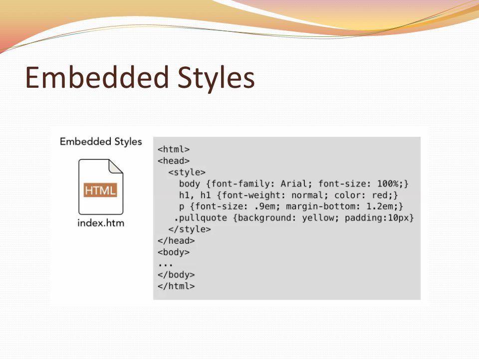 Embedded Styles