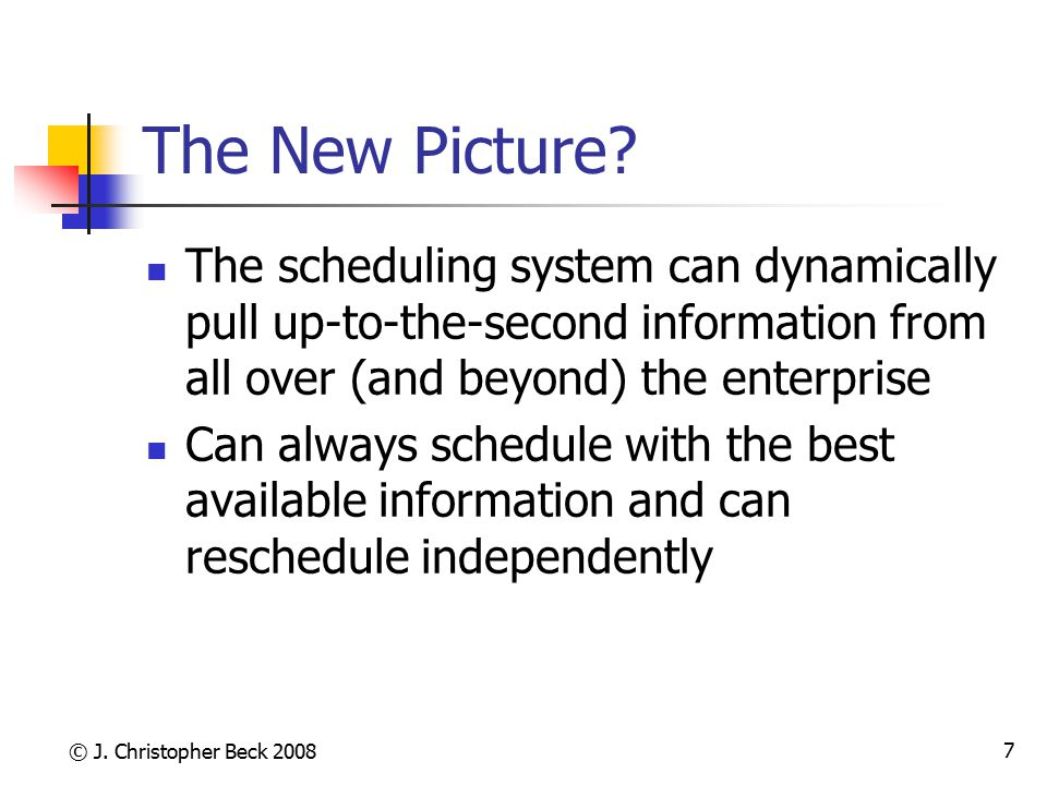 © J.Christopher Beck 2008 28 Scheduling the (New) Web.