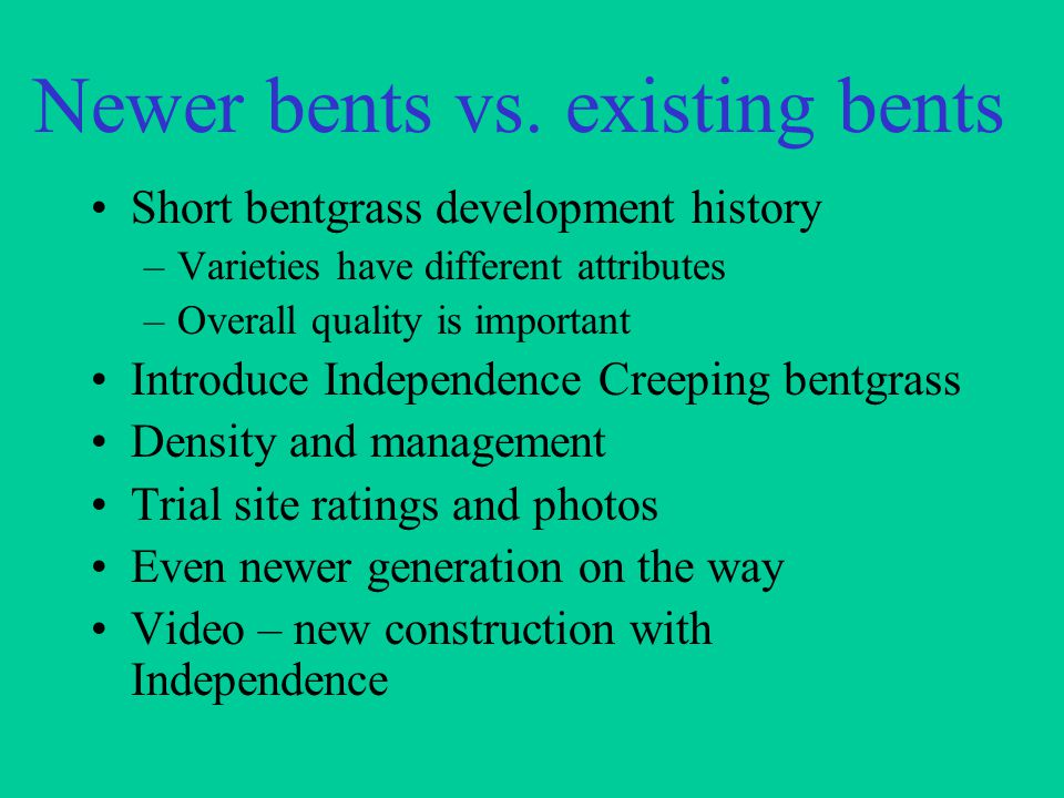 Newer bents vs.