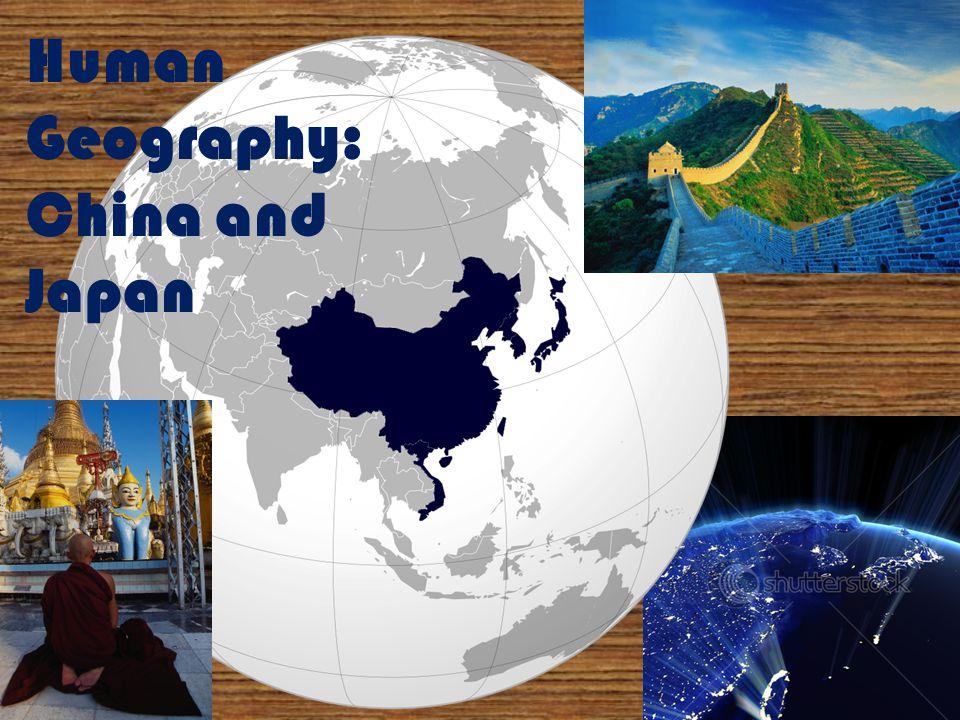 Human Geography: China and Japan