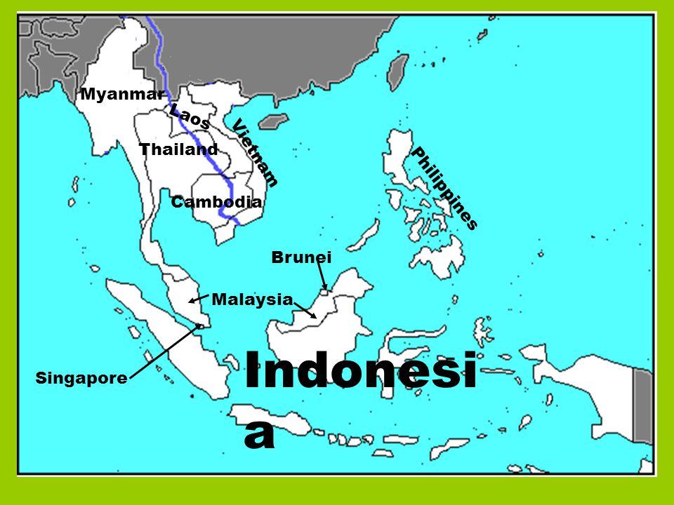 Myanmar Laos Thailand Vietnam Cambodia Malaysia Singapore Indonesi a Brunei Philippines