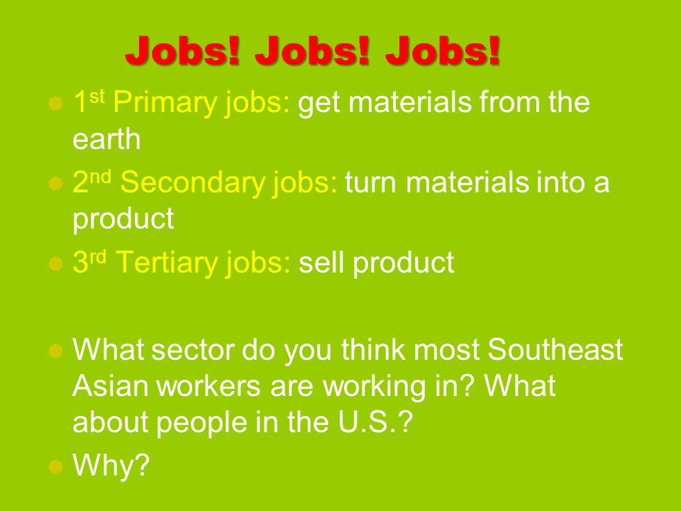 Jobs. Jobs. Jobs.