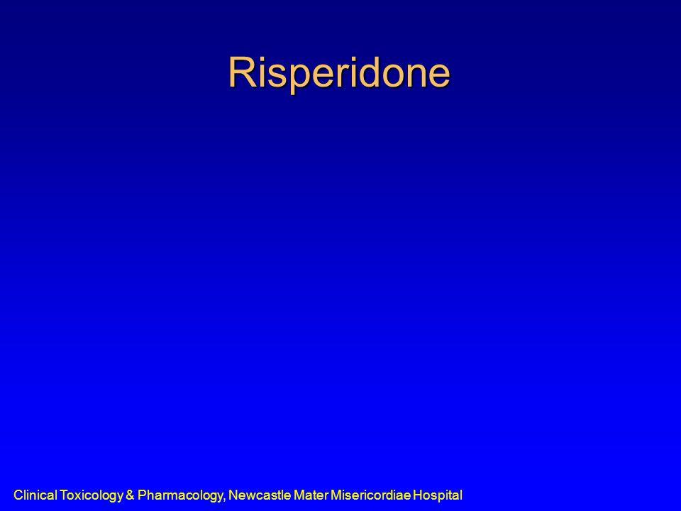 Clinical Toxicology & Pharmacology, Newcastle Mater Misericordiae Hospital Risperidone