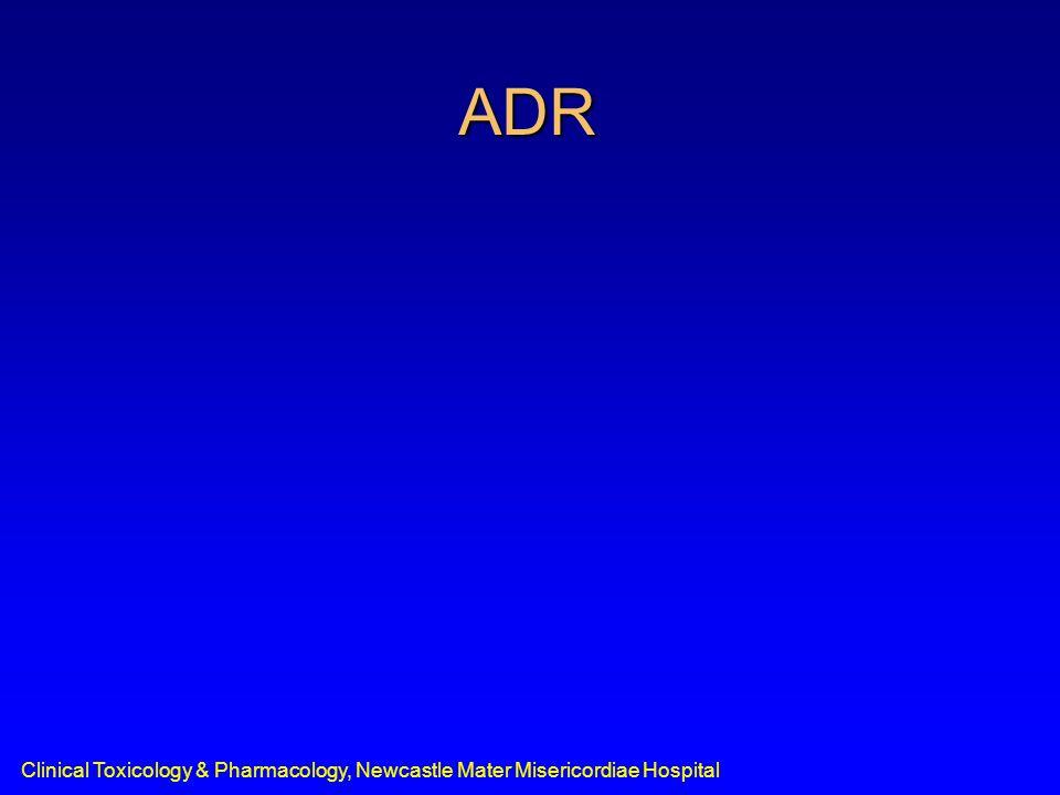Clinical Toxicology & Pharmacology, Newcastle Mater Misericordiae Hospital ADR