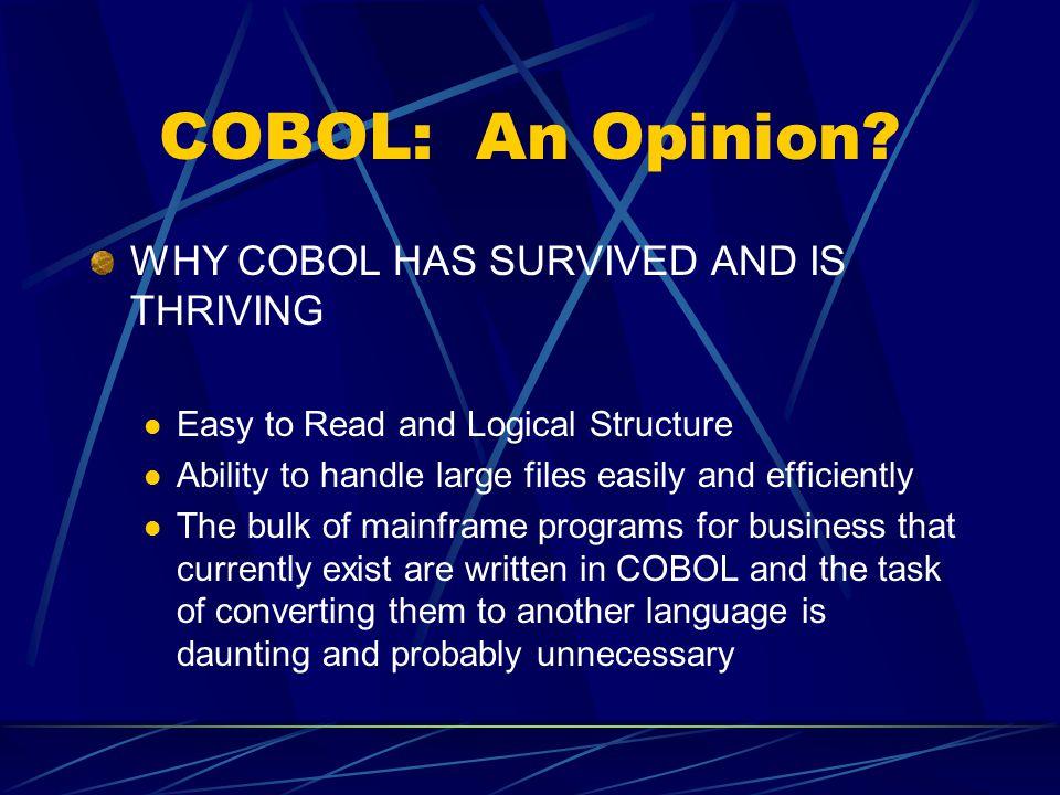 COBOL: An Opinion.