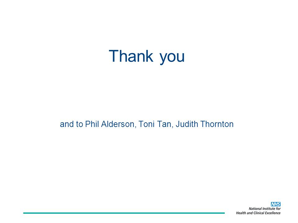 Thank you and to Phil Alderson, Toni Tan, Judith Thornton