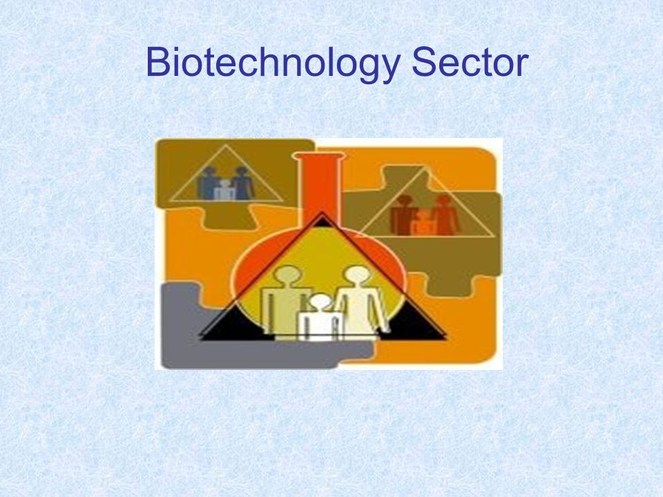 Biotechnology Sector