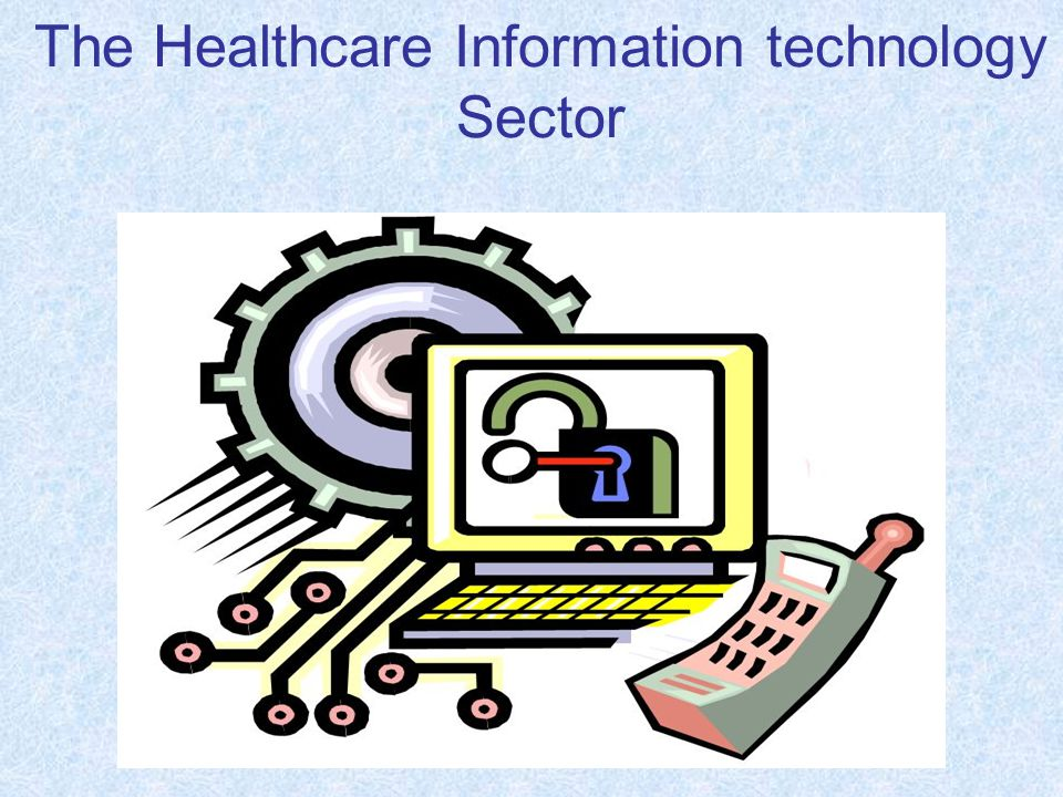 The Healthcare Information technology Sector