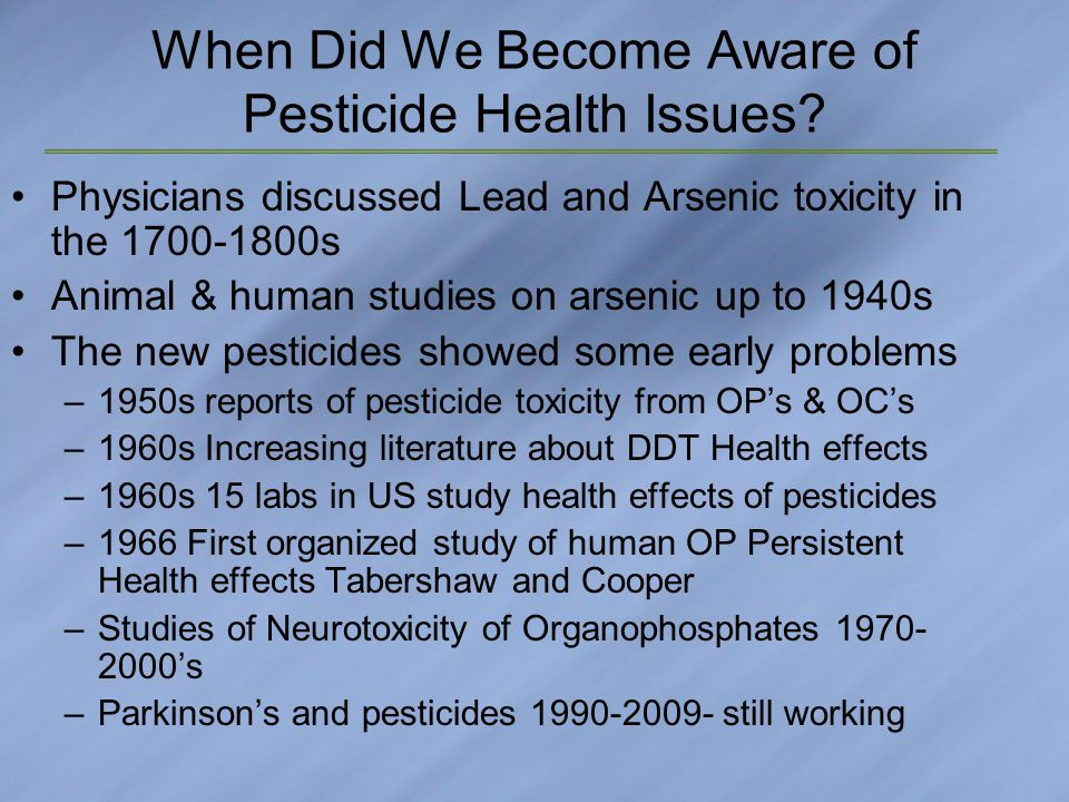 When Did We Become Aware of Pesticide Health Issues.