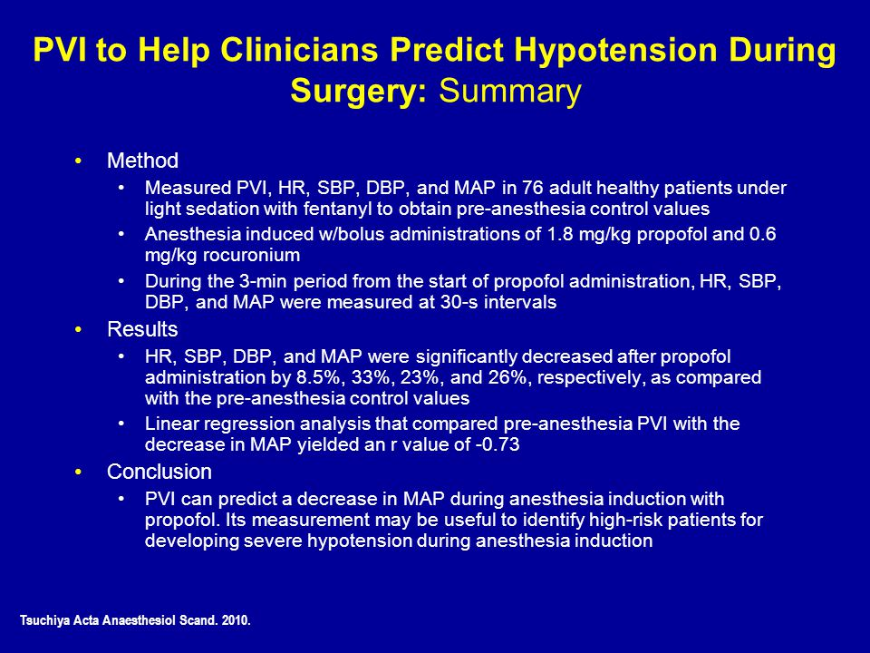 PVI to Help Clinicians Predict Hypotension During Surgery: Summary Method Measured PVI, HR, SBP, DBP, and MAP in 76 adult healthy patients under light