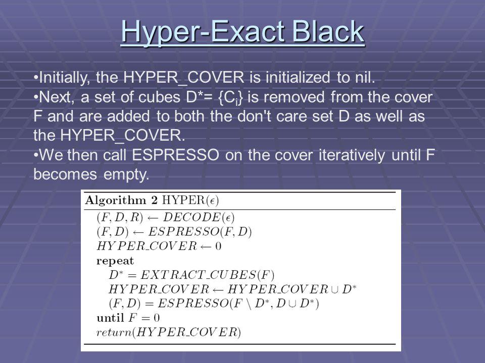 Hyper-Exact Black Initially, the HYPER_COVER is initialized to nil.