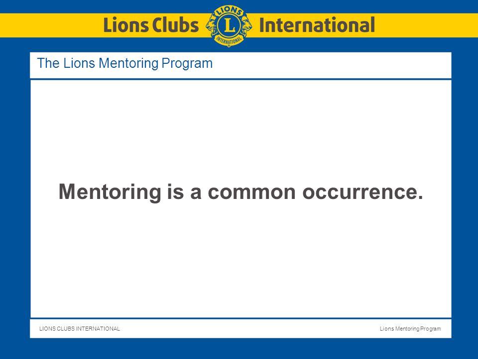Lions Basic Mentoring Program Responsibility and Relationships