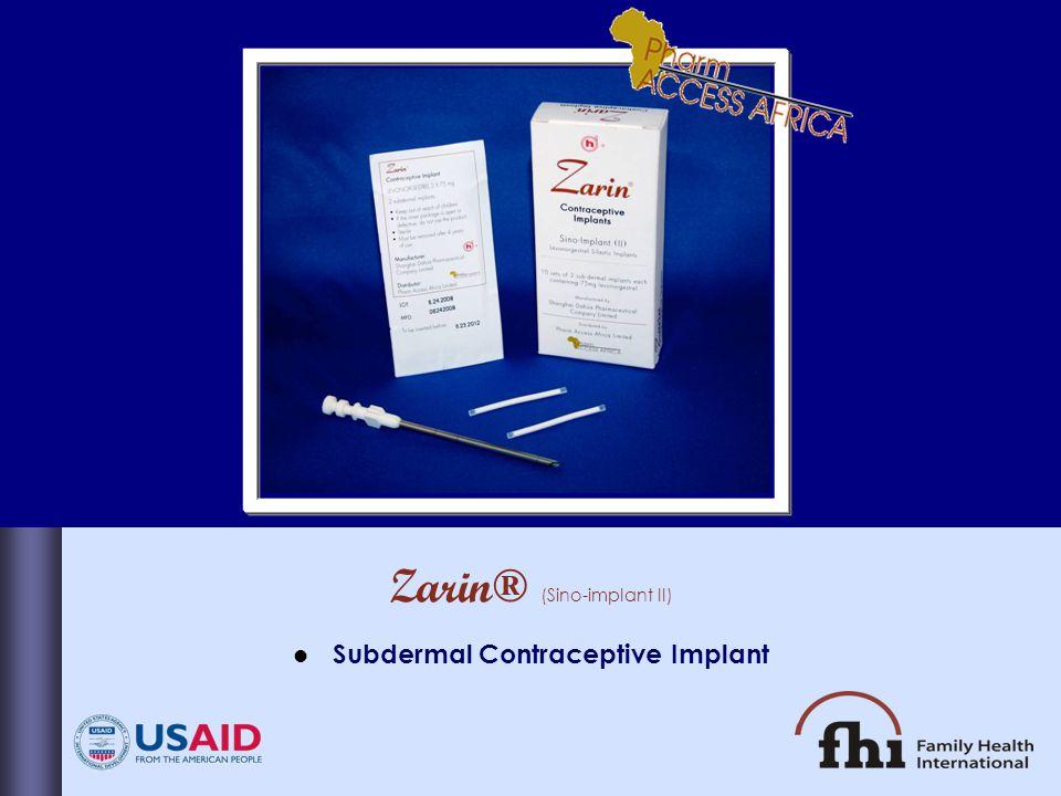 Zarin® (Sino-implant II) Subdermal Contraceptive Implant