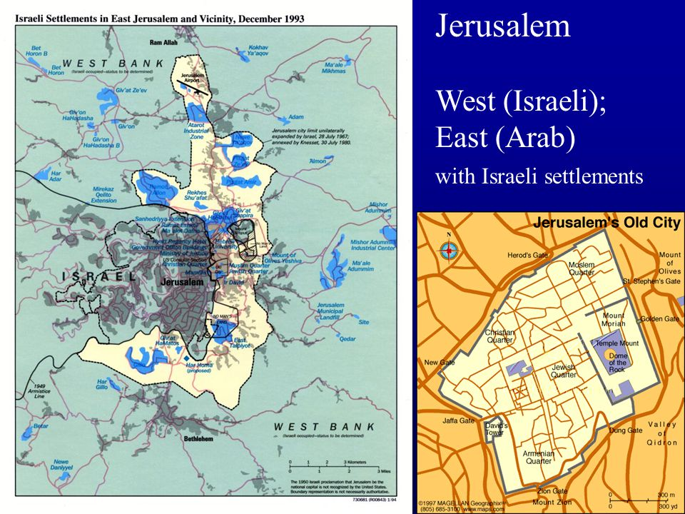 Jerusalem West (Israeli); East (Arab) with Israeli settlements