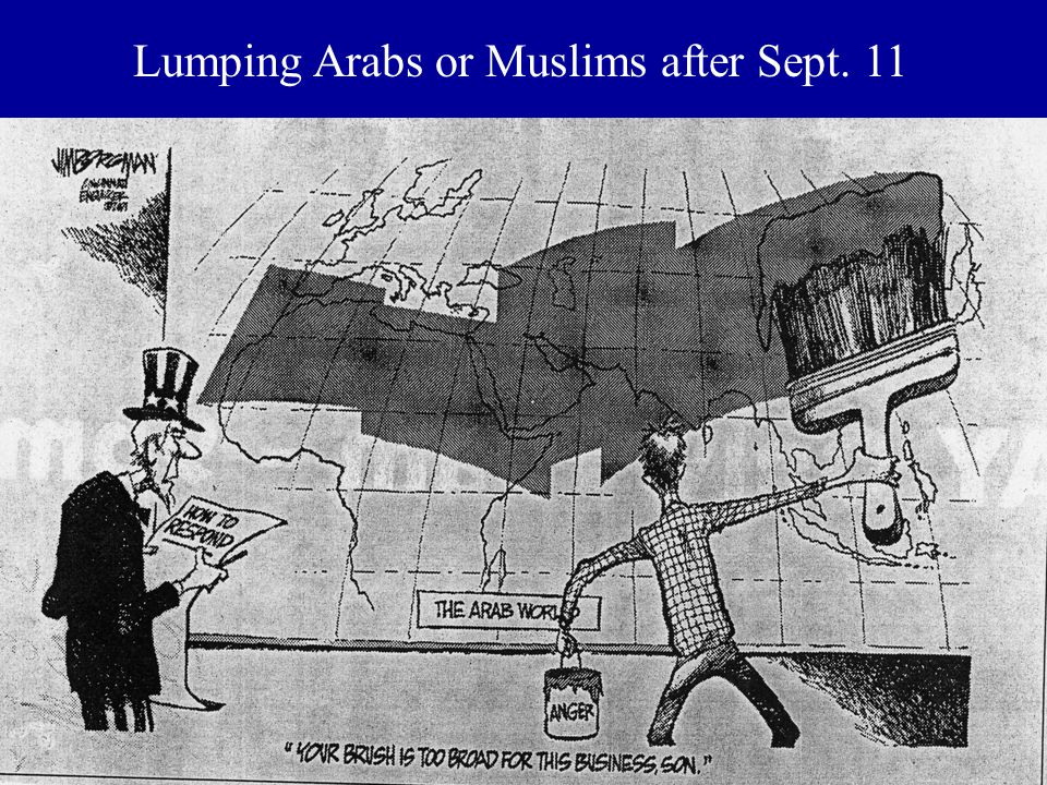 Lumping Arabs or Muslims after Sept. 11
