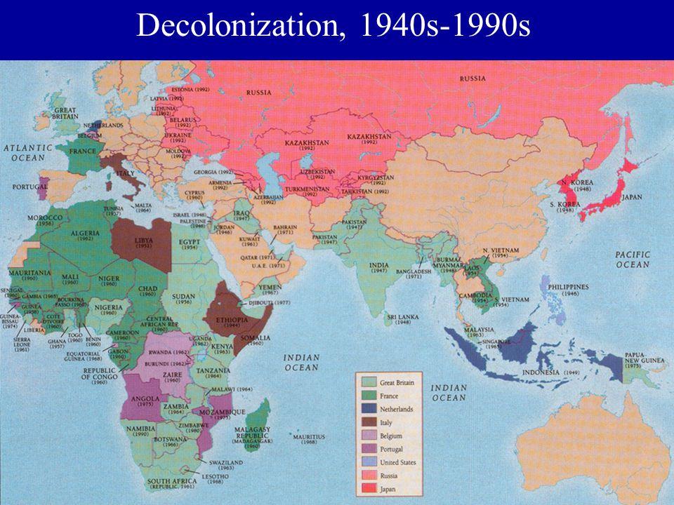 Decolonization, 1940s-1990s