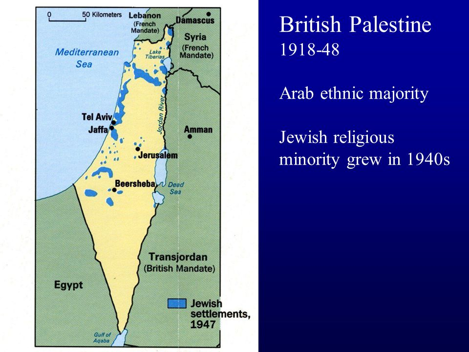 British Palestine 1918-48 Arab ethnic majority Jewish religious minority grew in 1940s