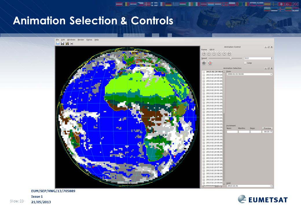 EUM/SEP/VWG/13/705889 Issue 1 21/05/2013 Animation Selection & Controls Slide: 23