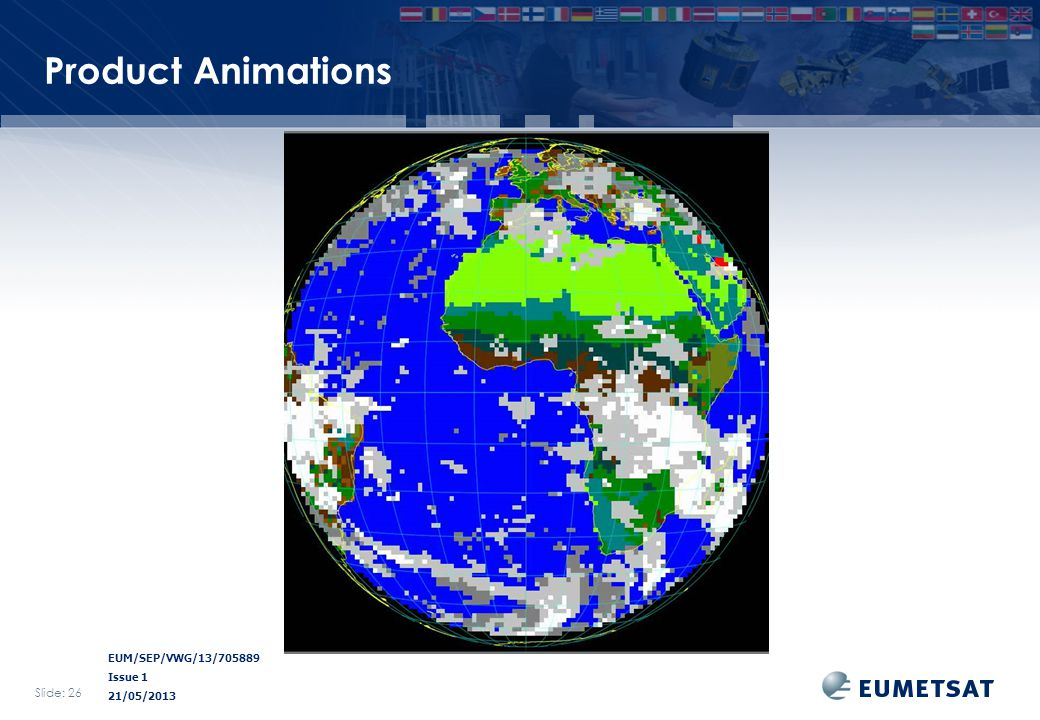 EUM/SEP/VWG/13/705889 Issue 1 21/05/2013 Product Animations Slide: 26