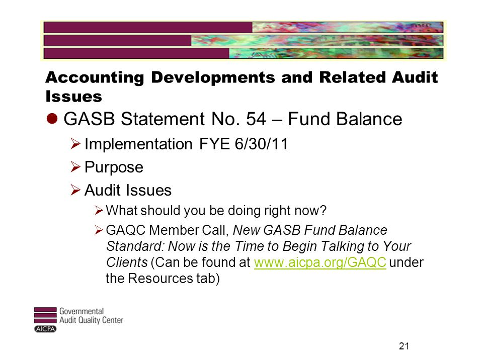 Accounting Developments and Related Audit Issues GASB Statement No.