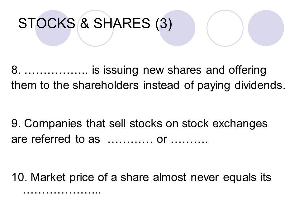 STOCKS & SHARES (3) 8. ……………..