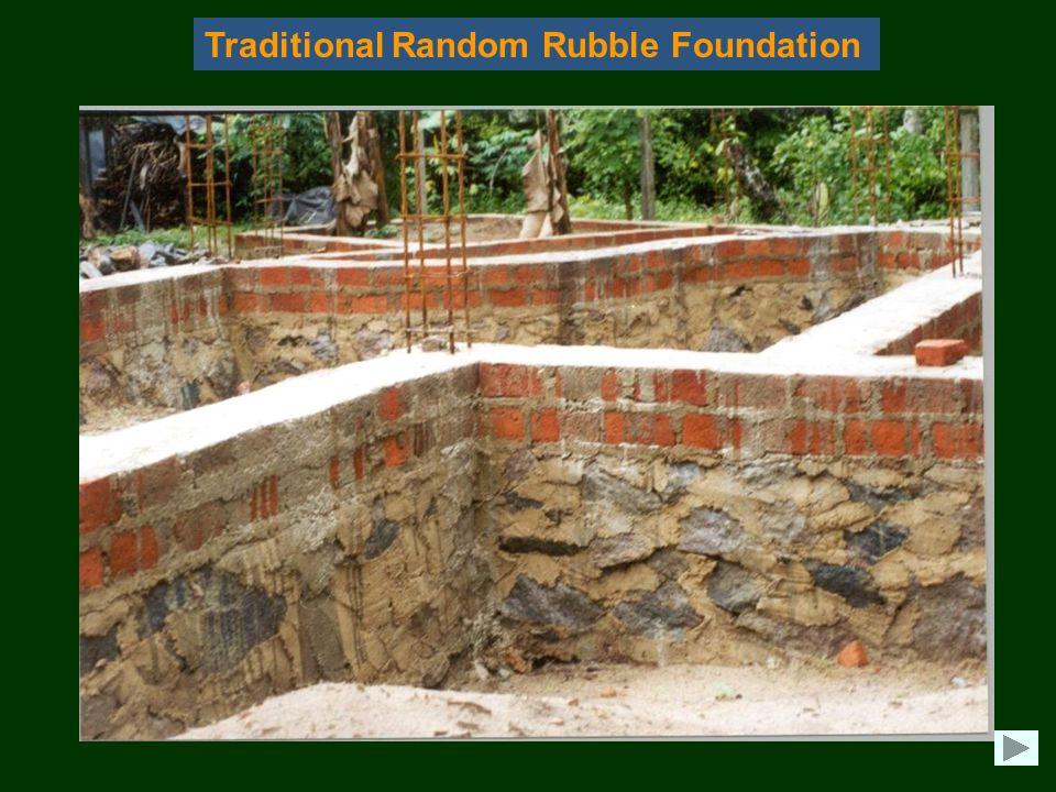 Traditional Random Rubble Foundation