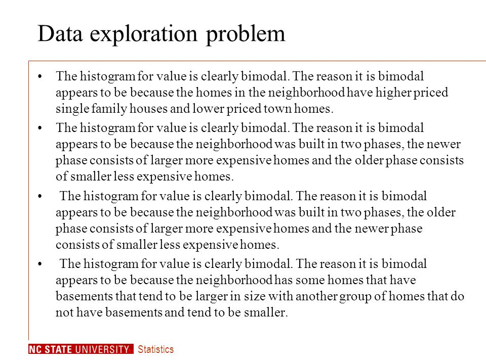 Statistics Data exploration problem The histogram for value is clearly bimodal.