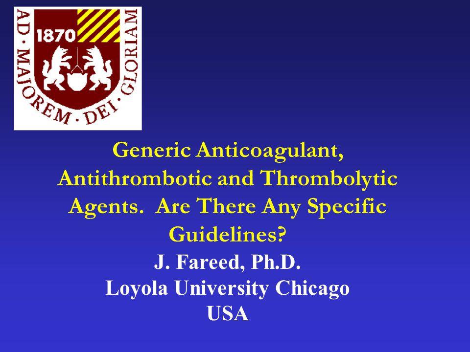 Generic Anticoagulant, Antithrombotic and Thrombolytic Agents.