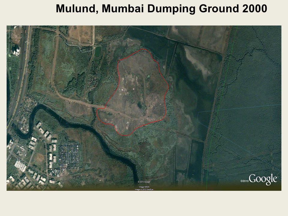 Mulund, Mumbai Dumping Ground 2000