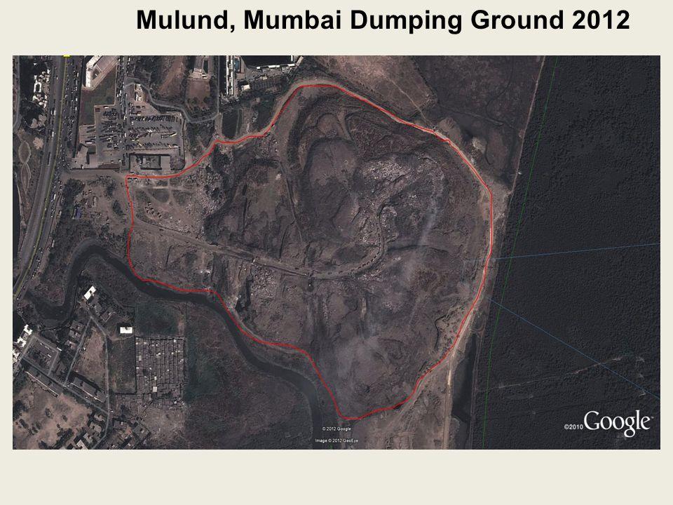 Mulund, Mumbai Dumping Ground 2012
