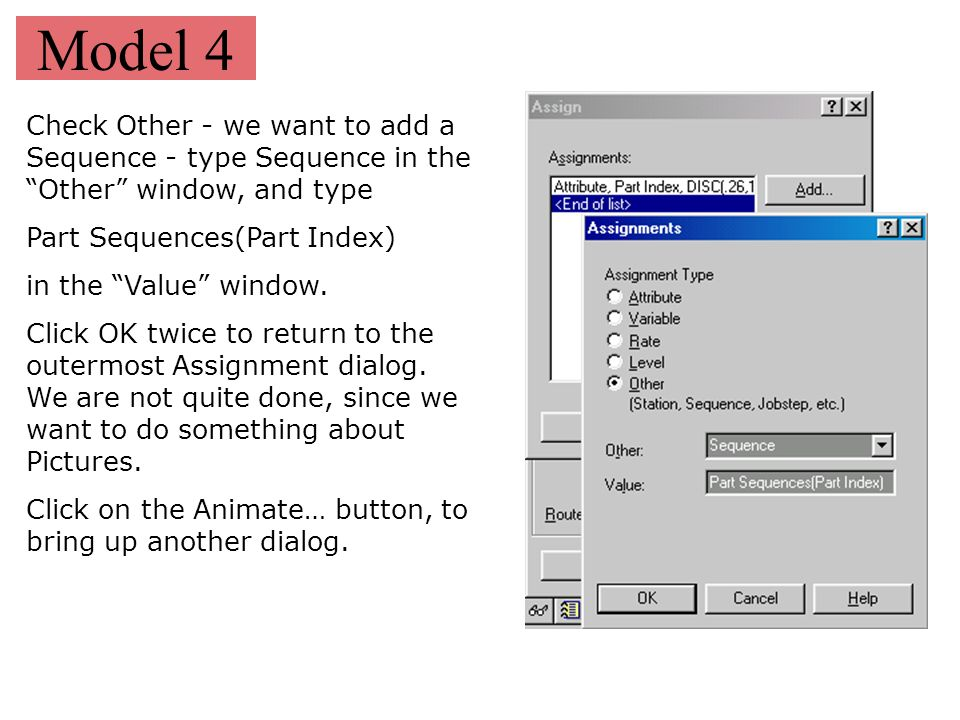 "Model 4 Check Other - we want to add a Sequence - type Sequence in the ""Other"" window, and type Part Sequences(Part Index) in the ""Value"" window. Clic"