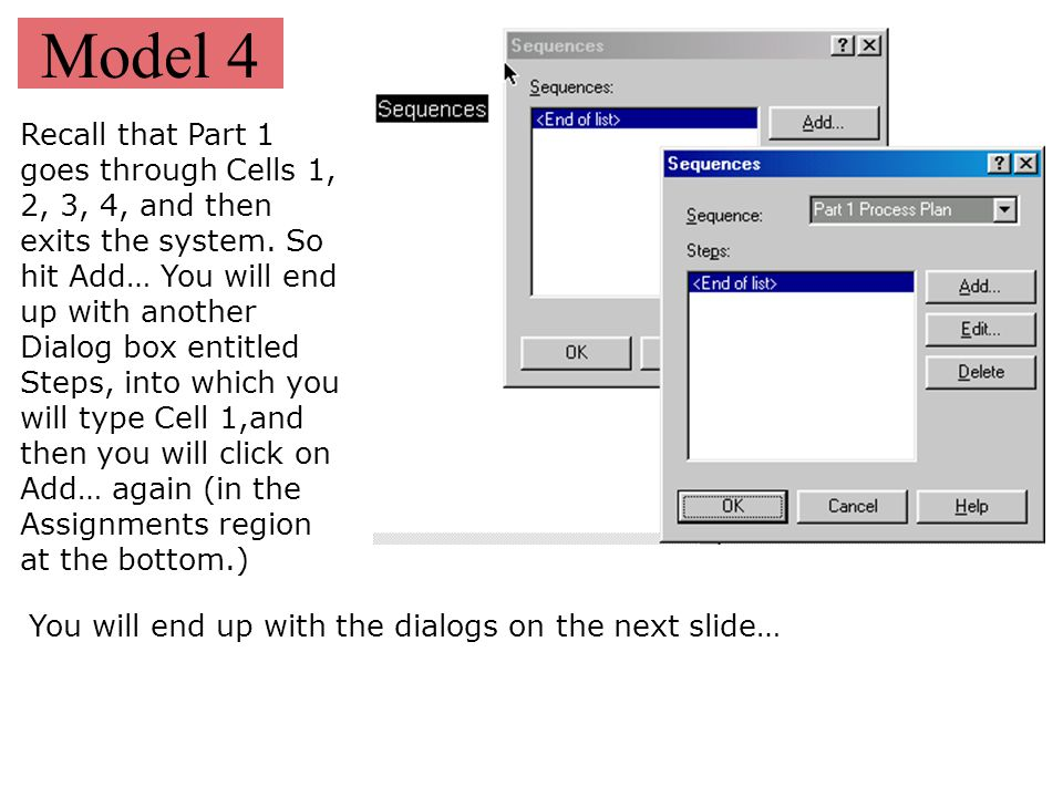 Model 4 Next place two Resources at the right of the Leave, Process, Enter triple, and fill their dialog boxes as next.