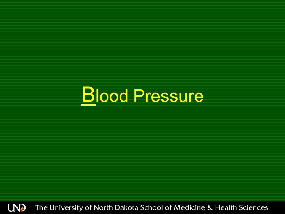 B lood Pressure