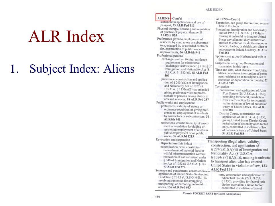ALR Index 1.Subject Index: Aliens