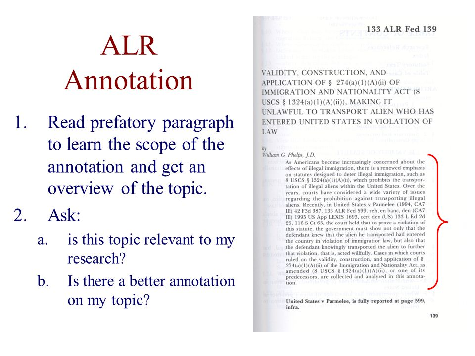 ALR Annotation 1.Read prefatory paragraph to learn the scope of the annotation and get an overview of the topic.