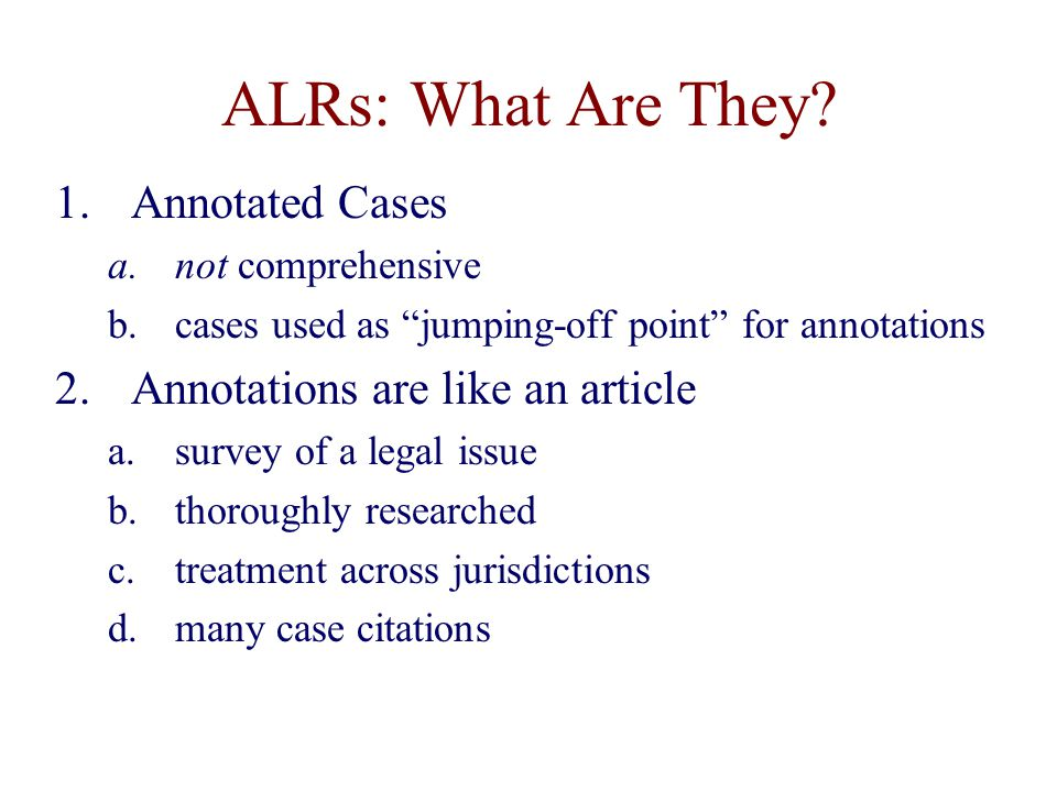 ALRs: What Are They.
