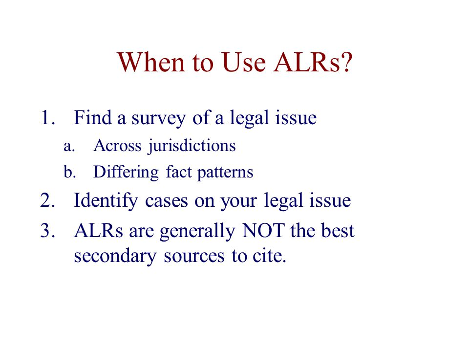When to Use ALRs.