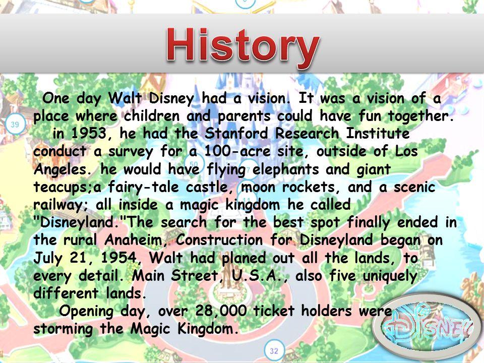 One day Walt Disney had a vision.
