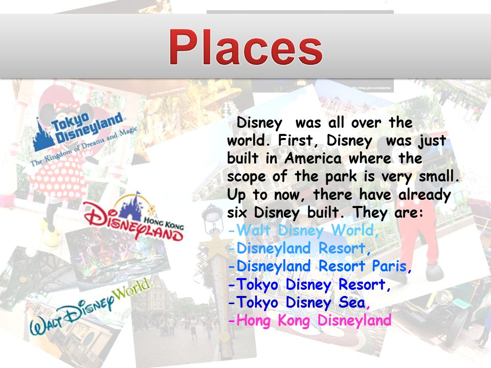 Disney was all over the world.